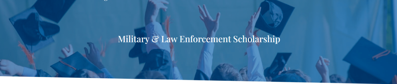 Val DiGiorgio Military and Law Enforcement Scholarship
